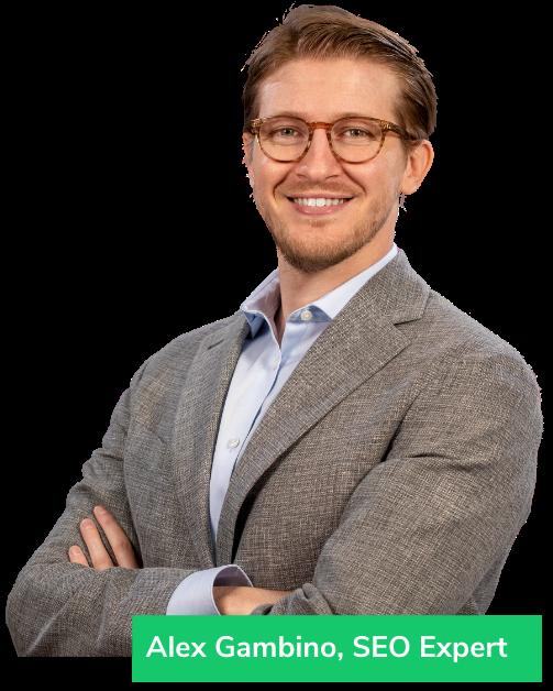 Alex Gambino, SEO Expert